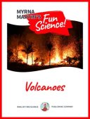 Volcanoes Fun Science book by Myrna Martin