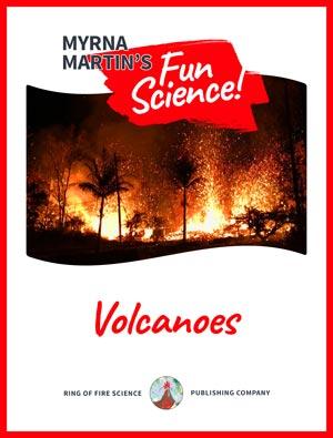 Volcanoes Fun Science book by Myrna Martin